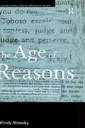 The Age of Reasons: Quixotism, Sentimentalism and Political Economy in Eighteenth Century Britain