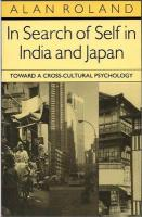 In Search of Self in India and Japan: Toward a Cross-Cultural Psychology