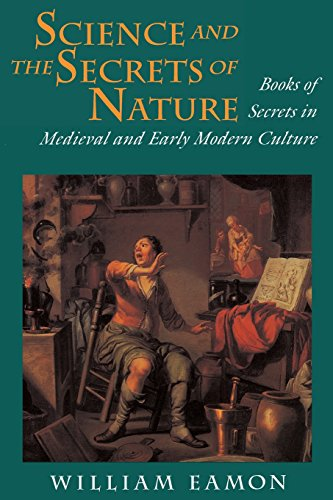 Science and the Secrets of Nature - William Eamon