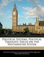 Political Systems, Political Thought: Focus on the Westminster System - Scaglia, Beatriz
