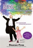 The Music Within: Discovering the Joy - Again! One Man's Story, Everyone's Journey - Seelig, Timothy