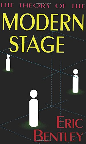 The Theory of the Modern Stage - Hal Leonard Corp.; Eric Bentley