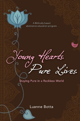 Young Hearts Pure Lives - Luanne Botta