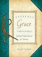 Everyday Grace - Sanna, Ellyn