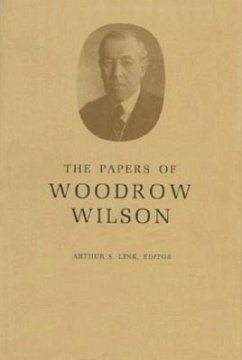 The Papers of Woodrow Wilson, Volume 18: 1908-1909 - Wilson, Woodrow