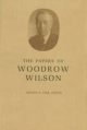 The Papers of Woodrow Wilson - Woodrow Wilson; Arthur S. Link