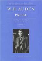 The Complete Works of W.H. Auden, Prose and Travel Books in Prose and Verse - Auden, W. H.
