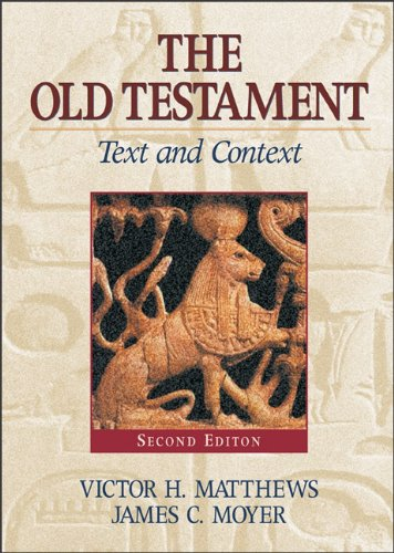 Old Testament: Text and Context