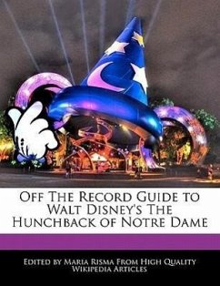Off the Record Guide to Walt Disney's the Hunchback of Notre Dame - Risma, Maria