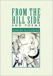 From The Hill Side - Gerard Slaughter