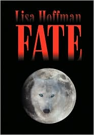 Fate - Lisa M. Hoffman