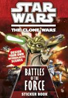 Star Wars: The Clone Wars: Battles of the Force Sticker Book