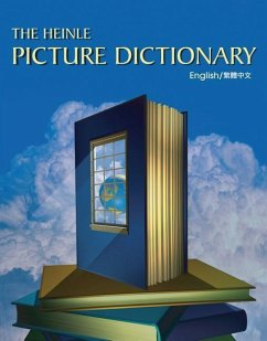The Heinle Picture Dictionary: Chinese, Traditional Edition - National Geographic Learning Heinle