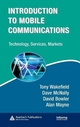 Introduction to Mobile Communications - Tony Wakefield; Alan Mayne; David Bowler; Dave McNally
