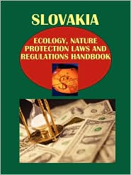 Slovakia Ecology and Nature Protection Laws and Regulation Handbook