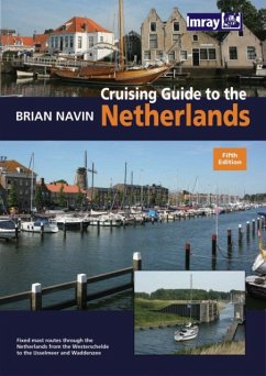 Cruising Guide to the Netherlands - Navin, Brian